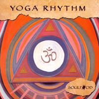 Yoga Rhythm (Featuring Brent Lewis) by Soulfood